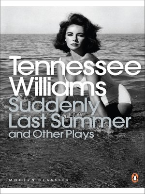 cover image of Suddenly Last Summer and Other Plays