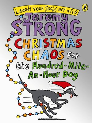 cover image of Christmas Chaos for the Hundred-Mile-An-Hour Dog