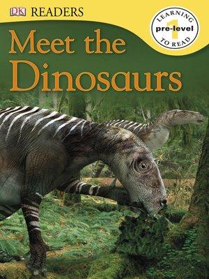cover image of Meet the Dinosaurs