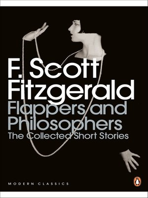 cover image of Flappers and Philosophers:  the Collected Short Stories of F. Scott Fitzgerald