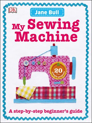 cover image of My Sewing Machine Book