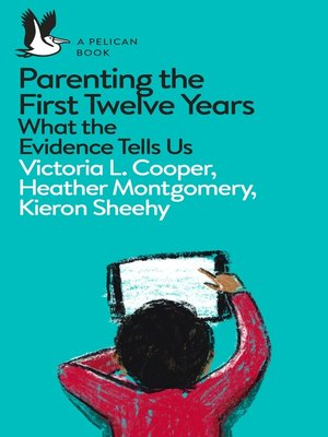 cover image of Parenting the First Twelve Years