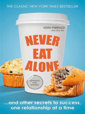 cover image of Never Eat Alone