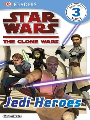 cover image of Star Wars: The Clone Wars: Jedi Heroes