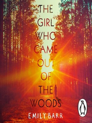 cover image of The Girl Who Came Out of the Woods