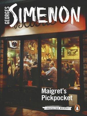 cover image of Maigret's Pickpocket