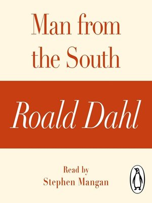 cover image of Man from the South (A Roald Dahl Short Story)