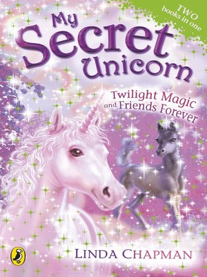 cover image of Twilight Magic and Friends Forever