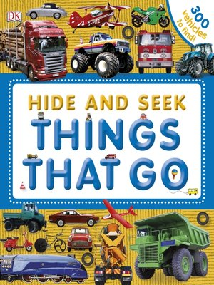 cover image of Hide and Seek Things That Go