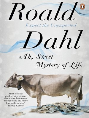 cover image of Ah, Sweet Mystery of Life