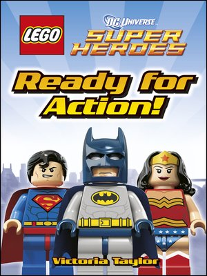cover image of LEGO® DC Super Heroes Ready for Action!