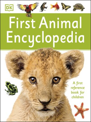 cover image of First Animal Encyclopedia