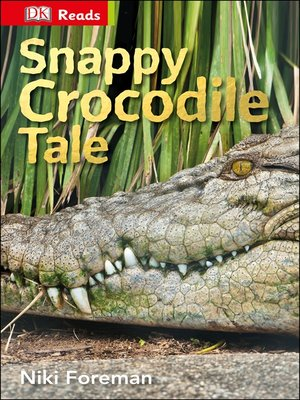 cover image of Snappy Crocodile Tale