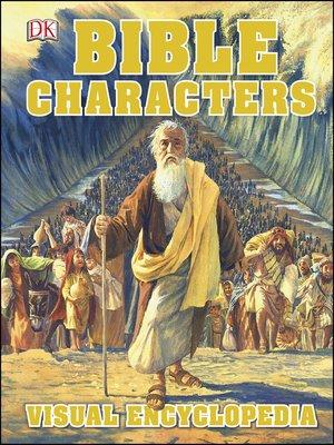 cover image of Bible Characters Visual Encyclopedia