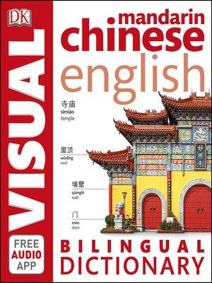 cover image of Mandarin Chinese-English Bilingual Visual Dictionary
