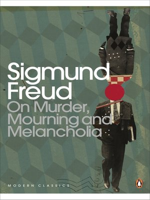 cover image of On Murder, Mourning and Melancholia