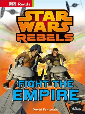 cover image of Star Wars Rebels Fight the Empire!