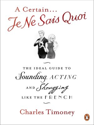 cover image of A Certain Je Ne Sais Quoi