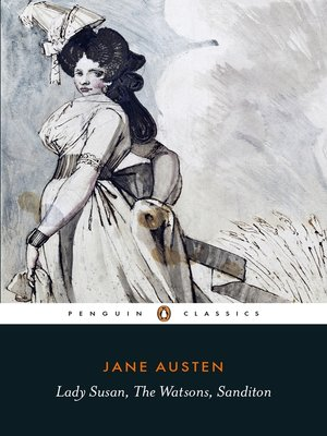 cover image of Lady Susan, the Watsons, Sanditon