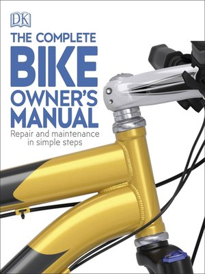 cover image of The Complete Bike Owner's Manual