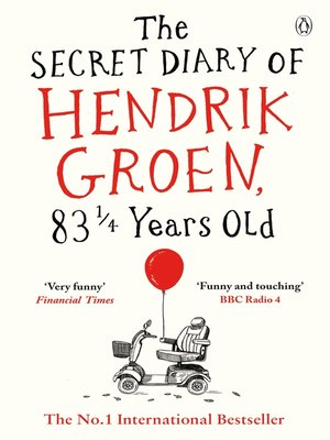 cover image of The Secret Diary of Hendrik Groen, 83¼ Years Old