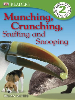 cover image of Munching, Crunching, Sniffing and Snooping