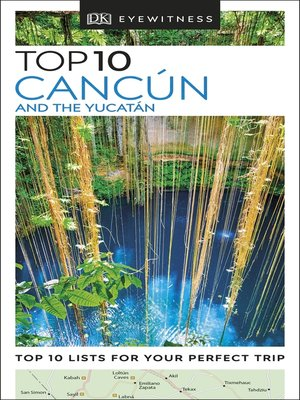 cover image of DK Eyewitness Top 10 Cancún and the Yucatán
