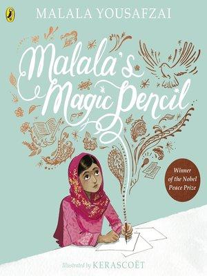 cover image of Malala's Magic Pencil