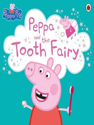 cover image of Peppa and the Tooth Fairy
