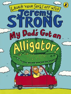 cover image of My Dad's Got an Alligator!