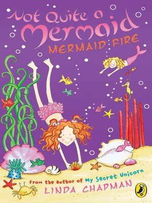 cover image of Not Quite a Mermaid:  Mermaid Fire