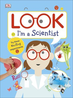 cover image of Look I'm a Scientist