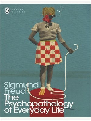 cover image of The Psychopathology of Everyday Life