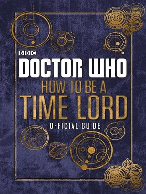 cover image of How to be a Time Lord
