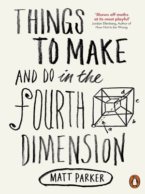 cover image of Things to Make and Do in the Fourth Dimension