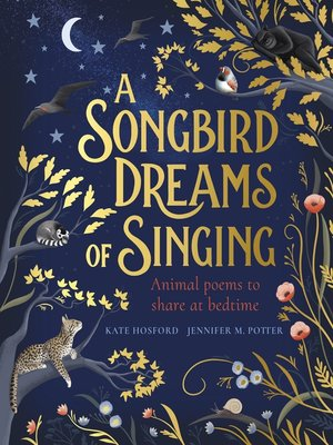 cover image of A Songbird Dreams of Singing