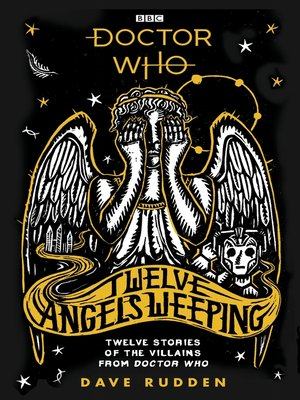 cover image of Twelve Angels Weeping: Twelve stories of the villains from Doctor Who