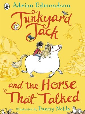 cover image of Junkyard Jack and the Horse That Talked