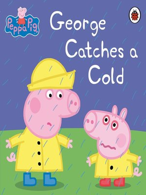 cover image of George Catches a Cold