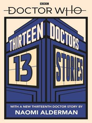 cover image of Thirteen Doctors 13 Stories