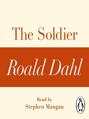 cover image of The Soldier (A Roald Dahl Short Story)