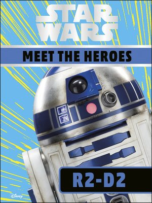 cover image of Star Wars Meet the Heroes R2-D2