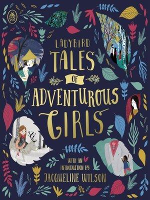 cover image of Ladybird Tales of Adventurous Girls