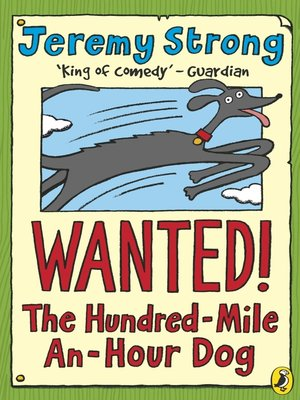 cover image of Wanted! the Hundred-Mile-An-Hour Dog