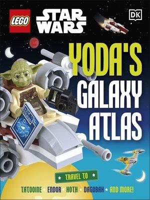 cover image of LEGO Star Wars Yoda's Galaxy Atlas