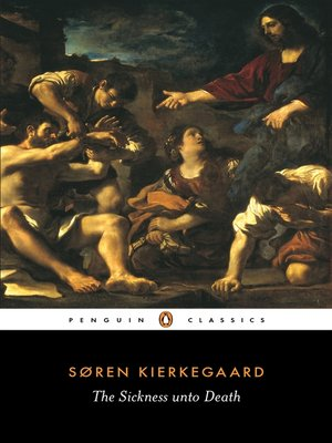 cover image of The Sickness Unto Death