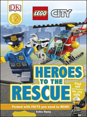 cover image of LEGO® City Heroes to the Rescue