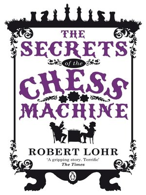 cover image of The Secrets of the Chess Machine