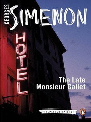 cover image of The Late Monsieur Gallet