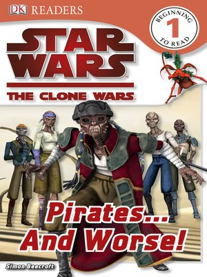 cover image of Star Wars: The Clone Wars: Pirates...and Worse!